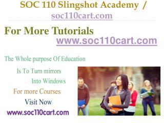 SOC 110  Slingshot Academy  / soc110cart.com