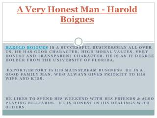 A Very Honest Man - Harold Boigues