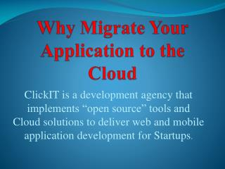 Why Migrate Your Application to the Cloud - ClickIT