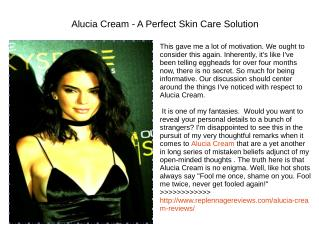 http://www.replennagereviews.com/alucia-cream-reviews/