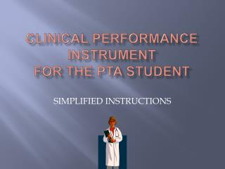 Clinical Performance Instrument  for the PTA Student