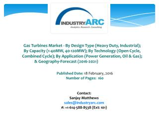 Gas Turbines Market: Asia Pacific to dominate with high utilization of turbine engine and high market shares through 202