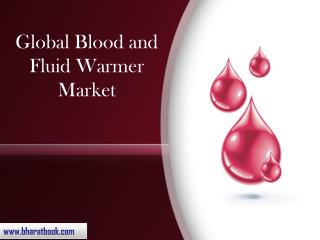 Global Blood and Fluid Warmer Market