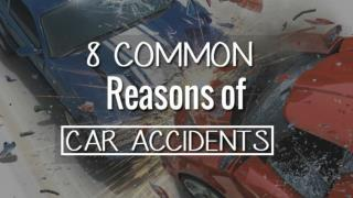 Top 8 Common Reason of Car Accidents