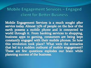 Mobile Engagement Services That Engaged Client