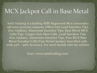 Jackpot Call in Base Metal