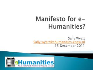 Manifesto for e-Humanities