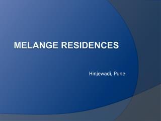 Melange Residences Hinjewadi Pune - 8888292222