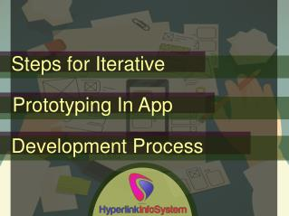 Steps for Iterative Prototyping In App Development Process