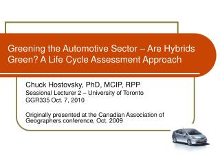 Greening the Automotive Sector   Are Hybrids Green A Life Cycle Assessment Approach