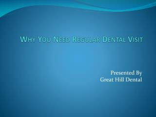 Why You Need Regular Dental Visit