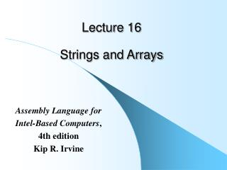Lecture 16   Strings and Arrays