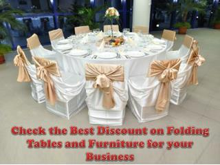 Check the Best Discount on Folding Tables and Furniture for your Business