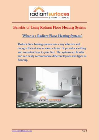 Benefits of Using Radiant Floor Heating System