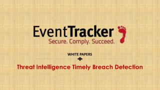 Threat Intelligence Timely Breach Detection