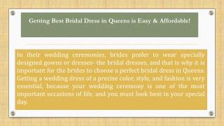 Getting Best Bridal Dress in Queens is Easy & Affordable!