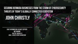 Securing Bermuda businesses from the storm of cybersecurity threats - John Christly | Secure Bermuda - 2016