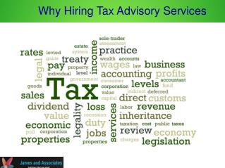 Why Hiring Tax Advisory Services