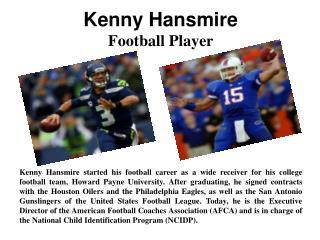 Kenny Hansmire - Football Player