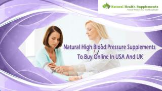 Natural High Blood Pressure Supplements To Buy Online In USA And UK