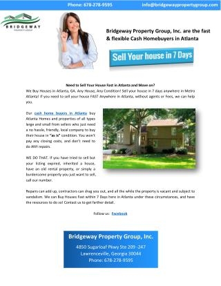 Bridgeway Property Group, Inc. are the fast & flexible Cash Homebuyers in Atlanta