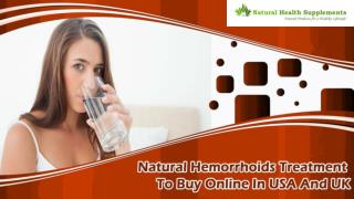 Natural Hemorrhoids Treatment To Buy Online In USA And UK