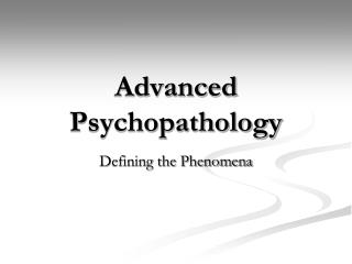 Advanced Psychopathology