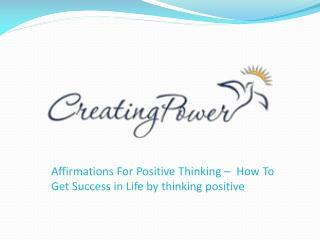Affirmation for Positive thinking – How to get Success in life by Thinking positive