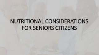Nutritional Considerations for Seniors