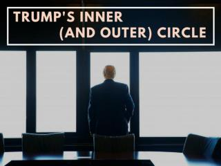 Trump's inner (and outer) circle