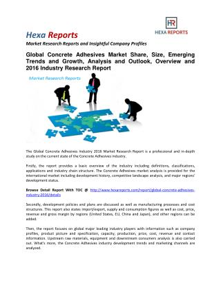Concrete Adhesives Market Share, Size, Emerging Trends and Analysis