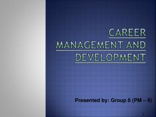 Career Management and Development