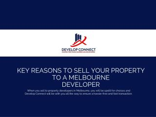 Key Reasons to Sell Your Property to Melbourne Developers