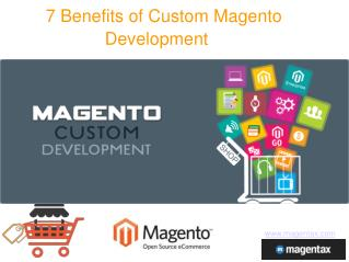 7 Benefits of Custom Magento Development
