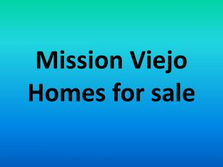 Mission viejo homes for sale