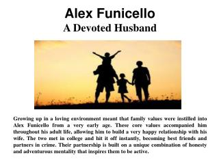 Alex Funicello - A Devoted Husband