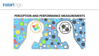 Perception And Performance Measurements