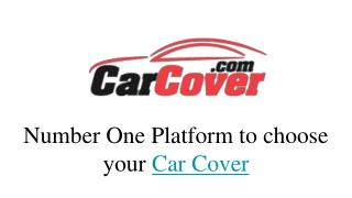 Number one platform to choose your car cover