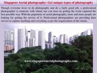 Singapore Aerial photography Get unique types of photography