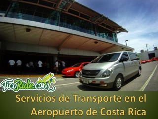 Servicios de Transporte en el Aeropuerto de Costa Rica