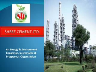 An Energy  Environment Conscious, Sustainable  Prosperous Organization