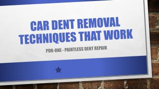Car Dent Removal Techniques that Work