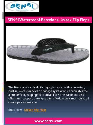 SENSI Waterproof Barcelona Unisex Flip Flops - Sensi Sandals