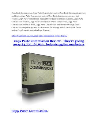 Copy Paste Commission review in detail and (FREE) $21400 bonus
