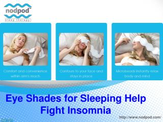 Eye shades for sleeping help fight insomnia
