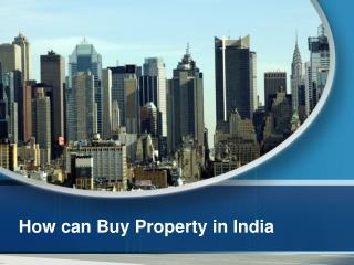 buy Real estate property in india