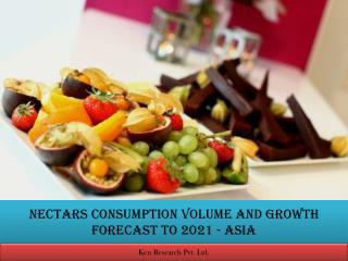 Asia Nectar Market research |  Non Alcoholic Beverages Market Size,