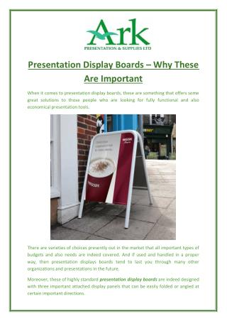 Presentation Display Boards – Why These Are Important