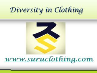 Diversity in Clothing - www.suruclothing.com