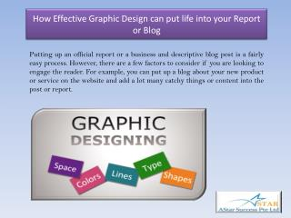 How Effective Graphic Design can put life into your Report or Blog